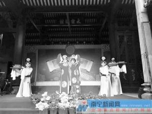 """""""邕州神韵""""地方戏曲周周演 在新会书院重唱经典"""