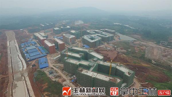 最新进度 广西医科大学玉林校区已封顶30幢建筑