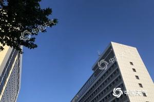 北京晴晒阵风6级 烧烤模式将开启周四或现高温